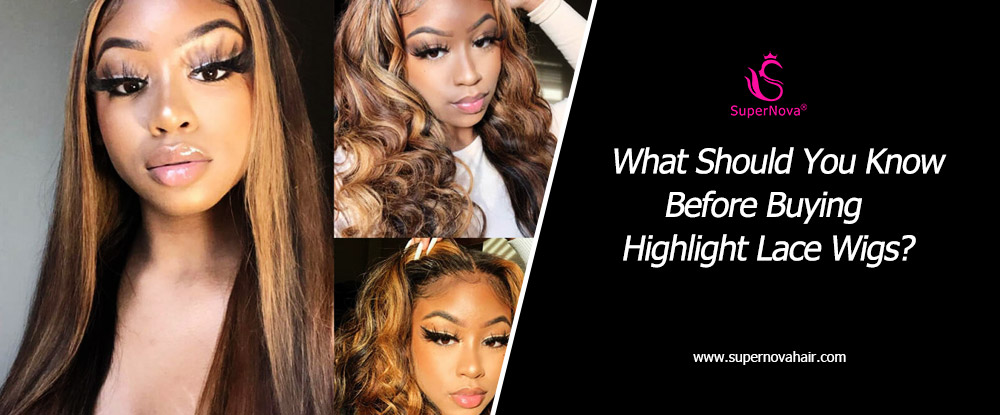 What Should You Know Before Buying Highlight Lace Wigs?