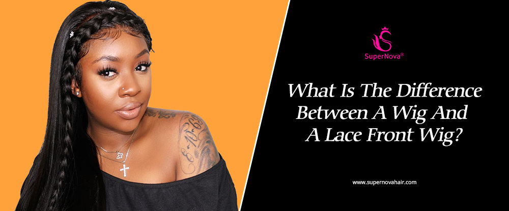 What Is The Difference Between A Wig And A Lace Front Wig?