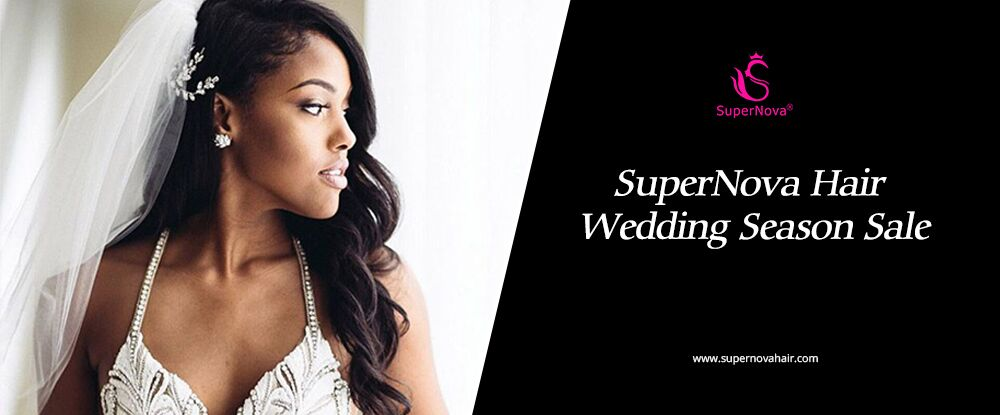 SuperNova Hair Wedding Season Sale