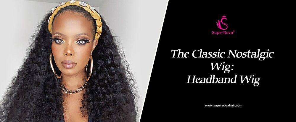 The Classic Nostalgic Wig: Headband Wig
