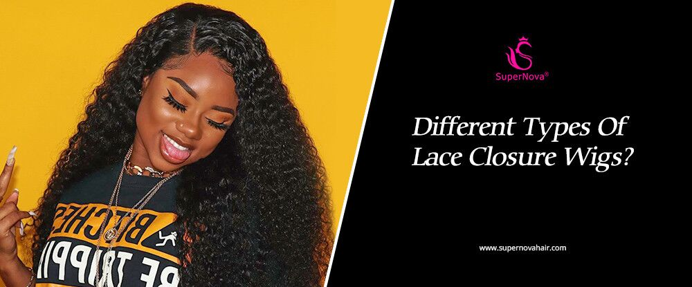 Different Types Of Lace Closure Wigs